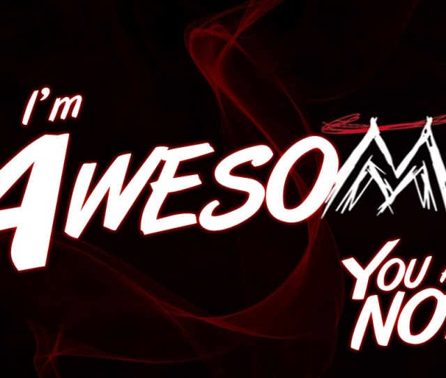 Ws Awesome X Pic Mch Awesome Wallpapers Iphone