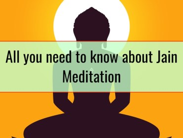 All you need to know about Jain Meditation