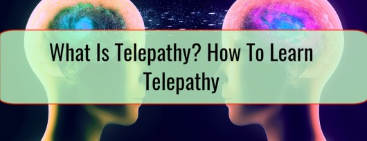 What Is Telepathy How To Learn Telepathy