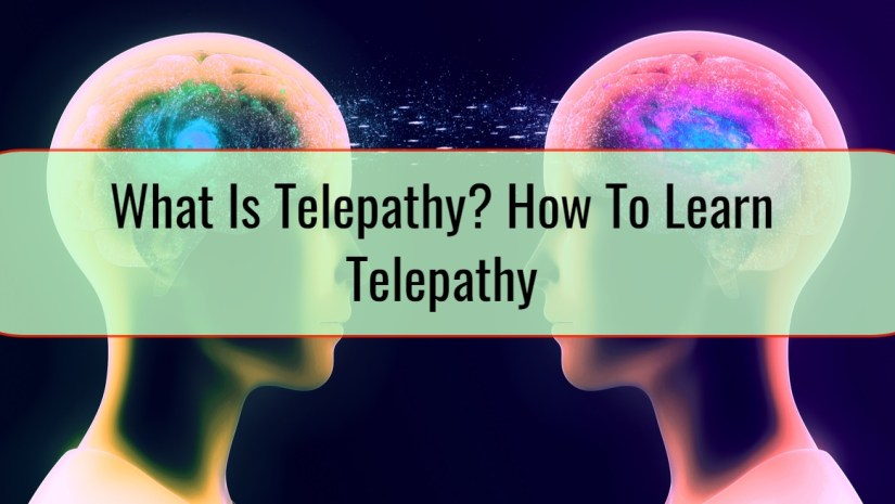 What Is Telepathy How To Learn Telepathy