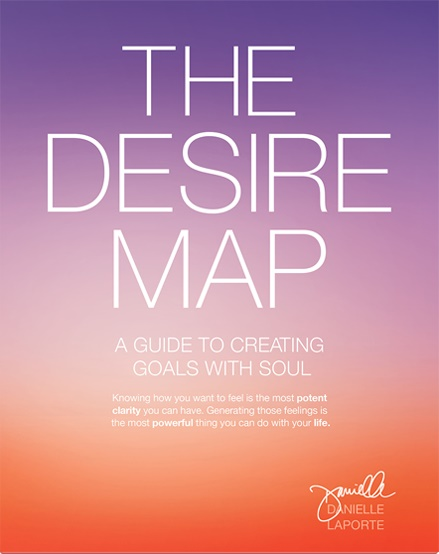Danielle LaPorte – The Desire Map