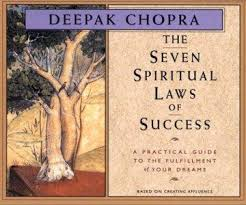 Deepak Chopra – The Seven Spiritual Laws Of Success