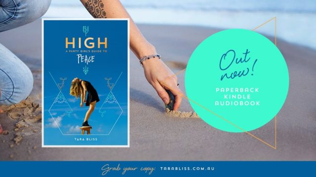 High A Party Girl's Guide To Peace – Tara Bliss