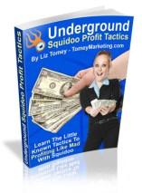 Underground Squidoo Profit Tactics