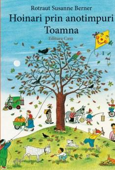 Hoinari prin anotimpuri. Toamna, carti ilustrate, copii prescolari www.e-carteata.ro