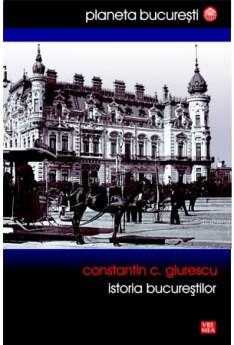 storia Bucureştilor (Giurescu), e-carteata.ro