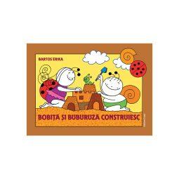 Bobiță și Buburuză construiesc, povesti, aventuri, copii gradinita e-carteata.ro