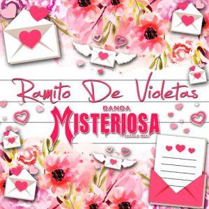 Banda Misteriosa - Ramito de Violetas (Single 2020)
