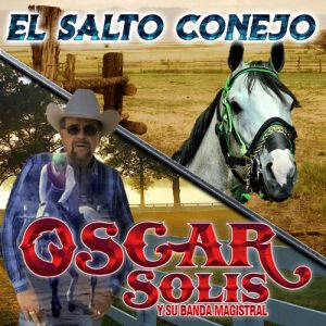 Oscar Solis y Su Banda Magistral - El Salto Conejo (Single 2020)