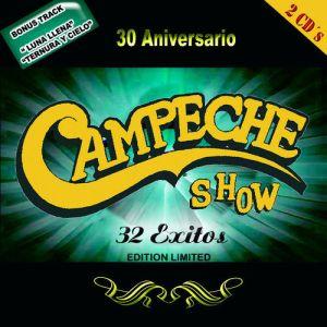 Campeche Show - 30 Aniversario (Edición Limitada) (Album 2010)