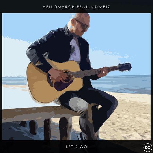 Hellomarch + KRIMETZ – Let's Go