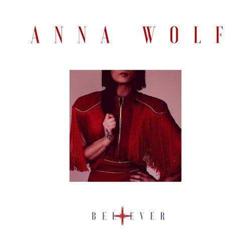 Anna Wolf – Believer