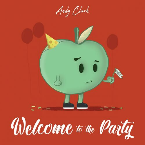Andy Clark – Welcome To The Party