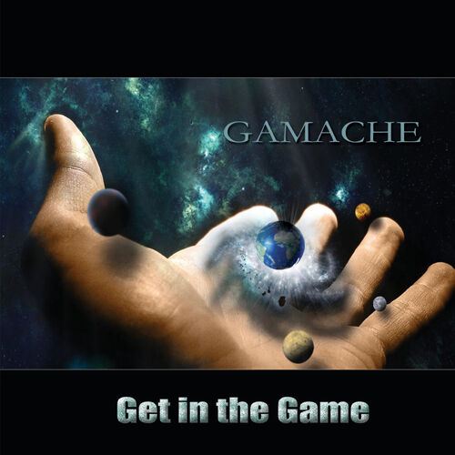 Gamache – Get In The Game