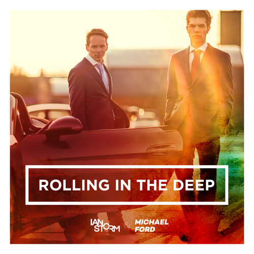 Ian Storm – Rolling in the Deep