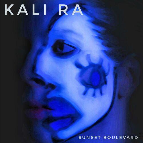 Kali Ra – Sunset Boulevard