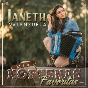 Janeth Valenzuela - Mis Norteñas Favoritas (Ep 2020)