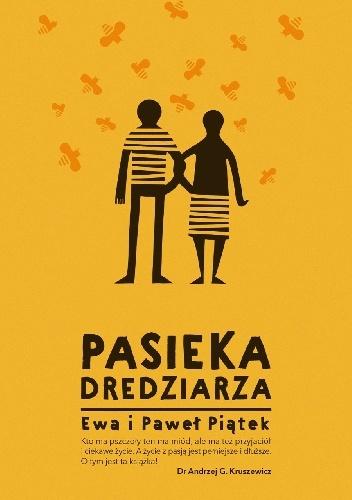 Pasieka Dredziarza - Ewa Paweł Piątek - recenzja