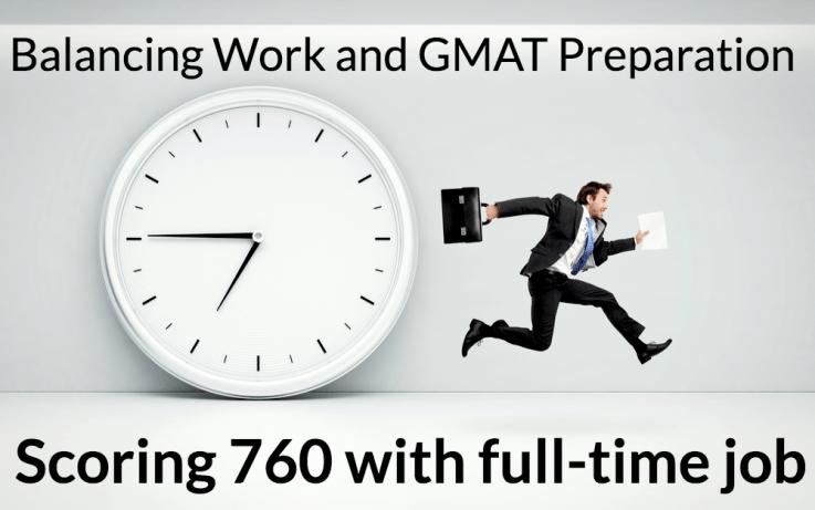 gmat 760 full time job