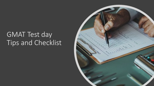 GMAT Test day Tips and Checklist