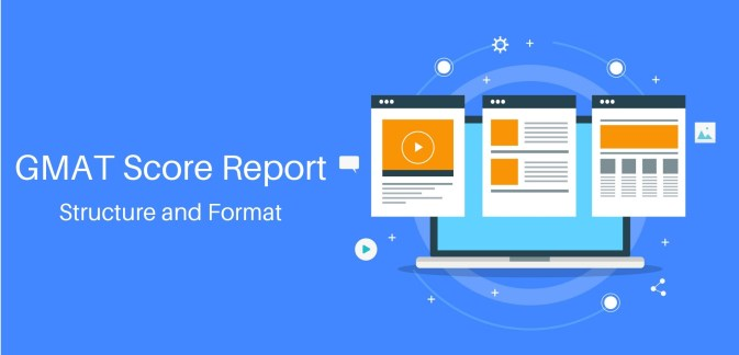 GMAT Score Report Structure and Format