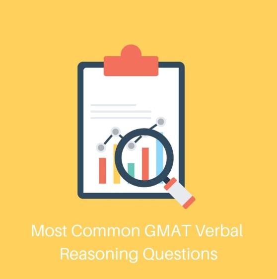 GMAT questions - Most Common GMAT Verbal Questions