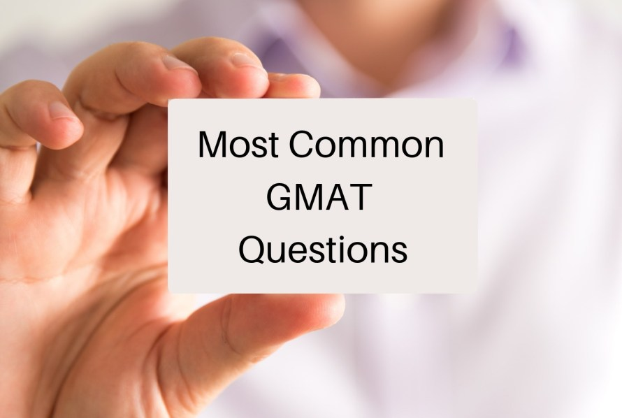 Most Common GMAT Questions