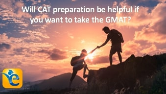 GMAT in addition to CAT