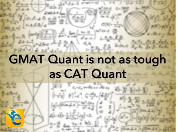 gmat quant difficult cat quant | gmat in addition to cat
