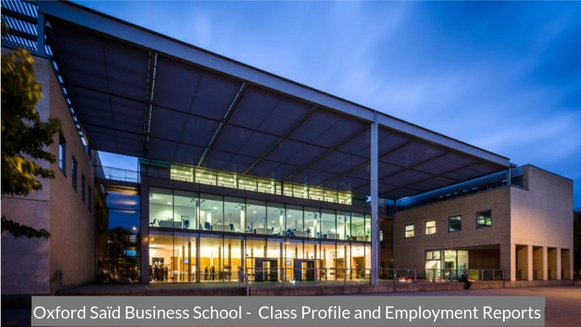 Oxford Saïd Business School - Class Profile, Career and Employment Outcomes (1)