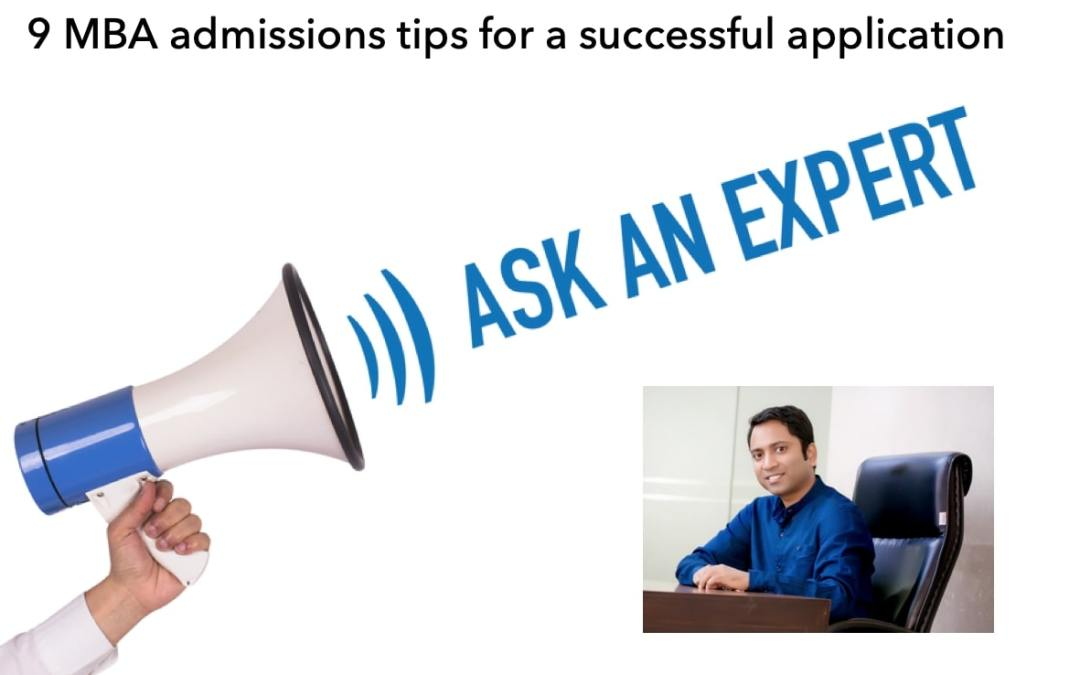 Expert MBA Admissions Tips 2020 from a Senior Admissions Consultant