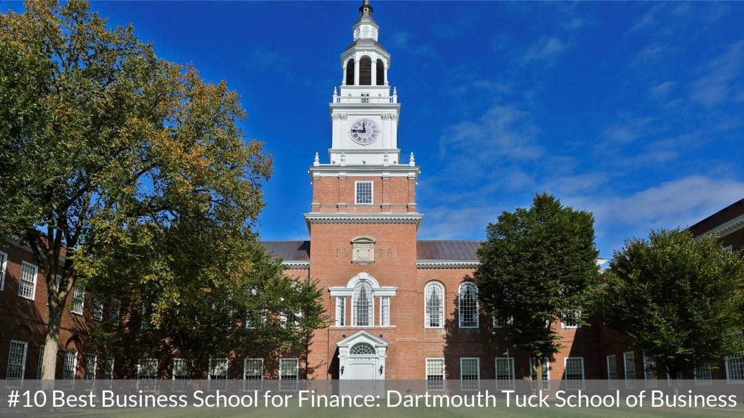 Best Business School for Finance #10 - Dartmouth Tuck - Top MBA Program in Finance