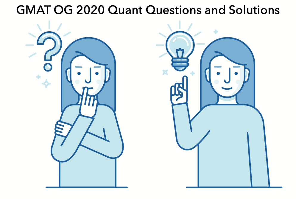 GMAT OG 2020 quant questions and solutions
