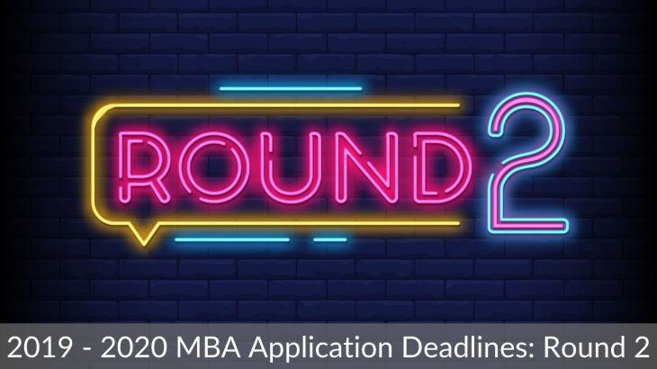 2019 - 2020 MBA Application Deadlines_ Round 2