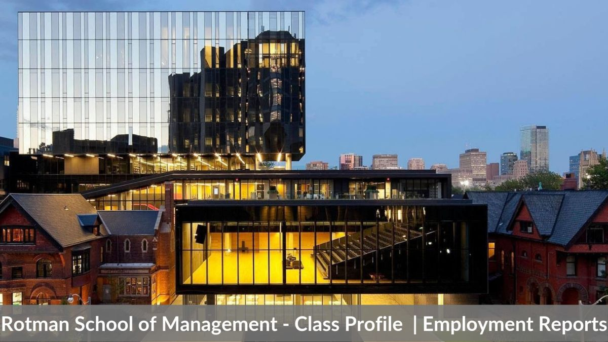 Rotman School of Management - Class Profile _ Employment Reports