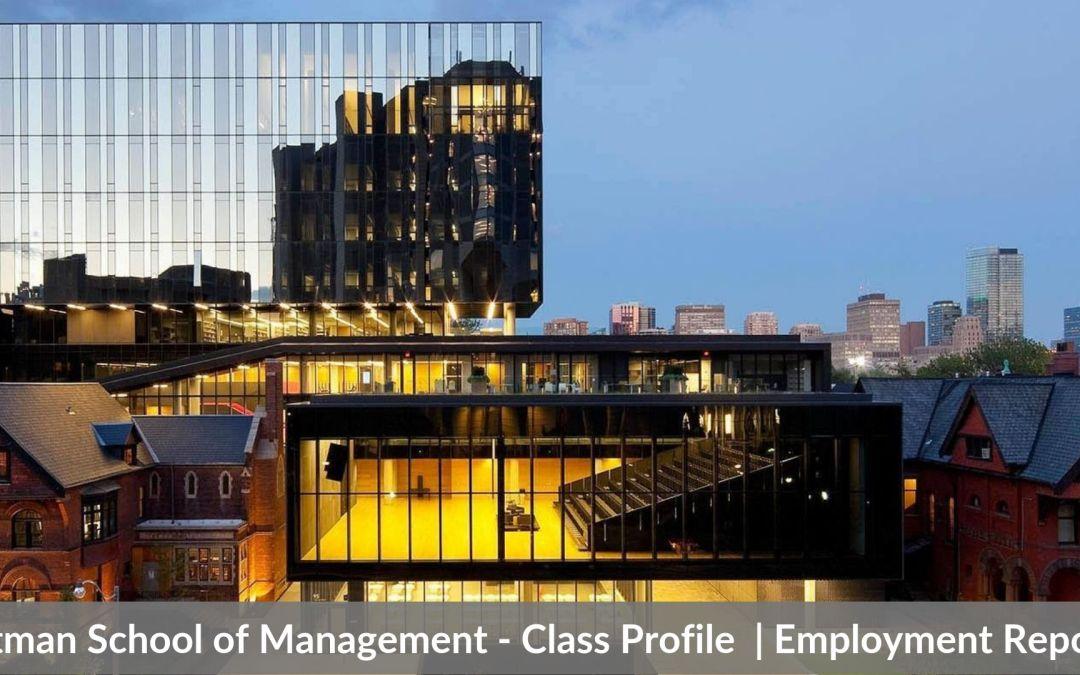 Rotman School of Management – Rotman MBA Program – Class Profile | Employment Reports