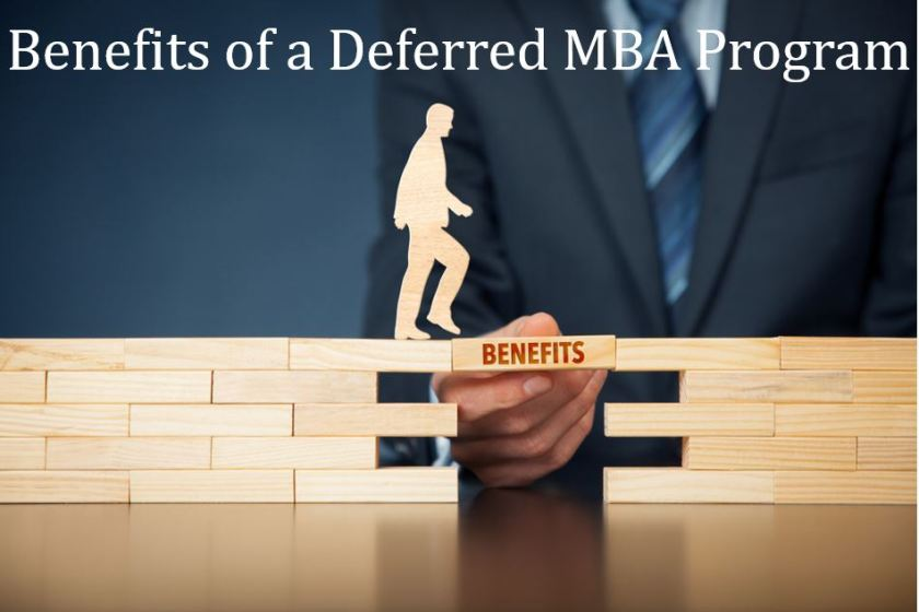 Benefits of a deferred MBA program