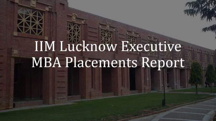 IIM Lucknow executive MBA placements report