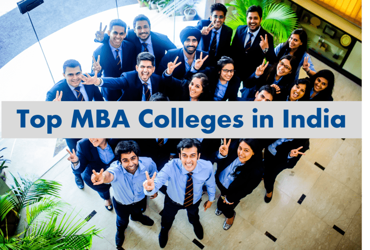 Top MBA colleges in India - Best Business Schools