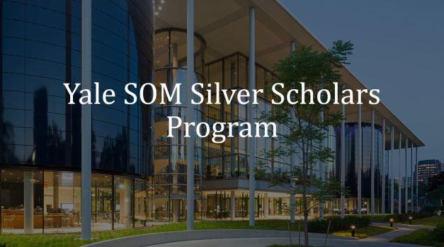 Yale SOM Silver Scholars Program