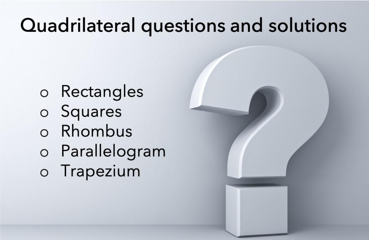 quadrilateral questions and solutions