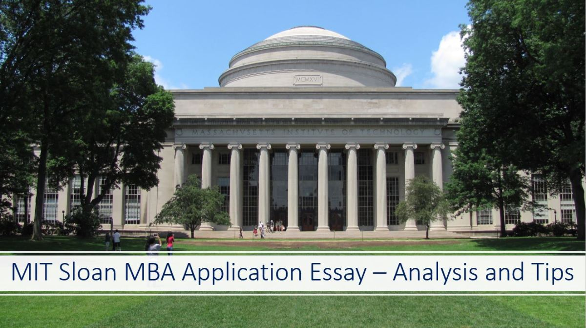 MIT Sloan MBA essays analysis and tips
