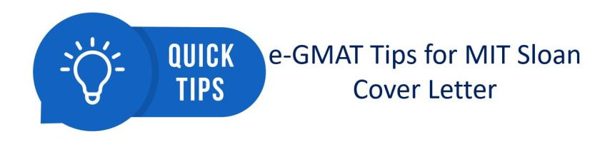 e-GMAT tips for MIT Sloan cover letter