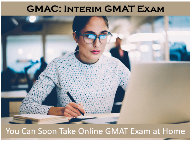 online-gmat-exam-at-home-interim-exam