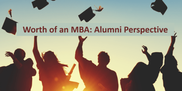 mba degree worth alumni perspective