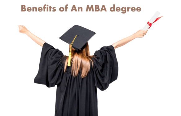MBA worth benefits of an MBA degree