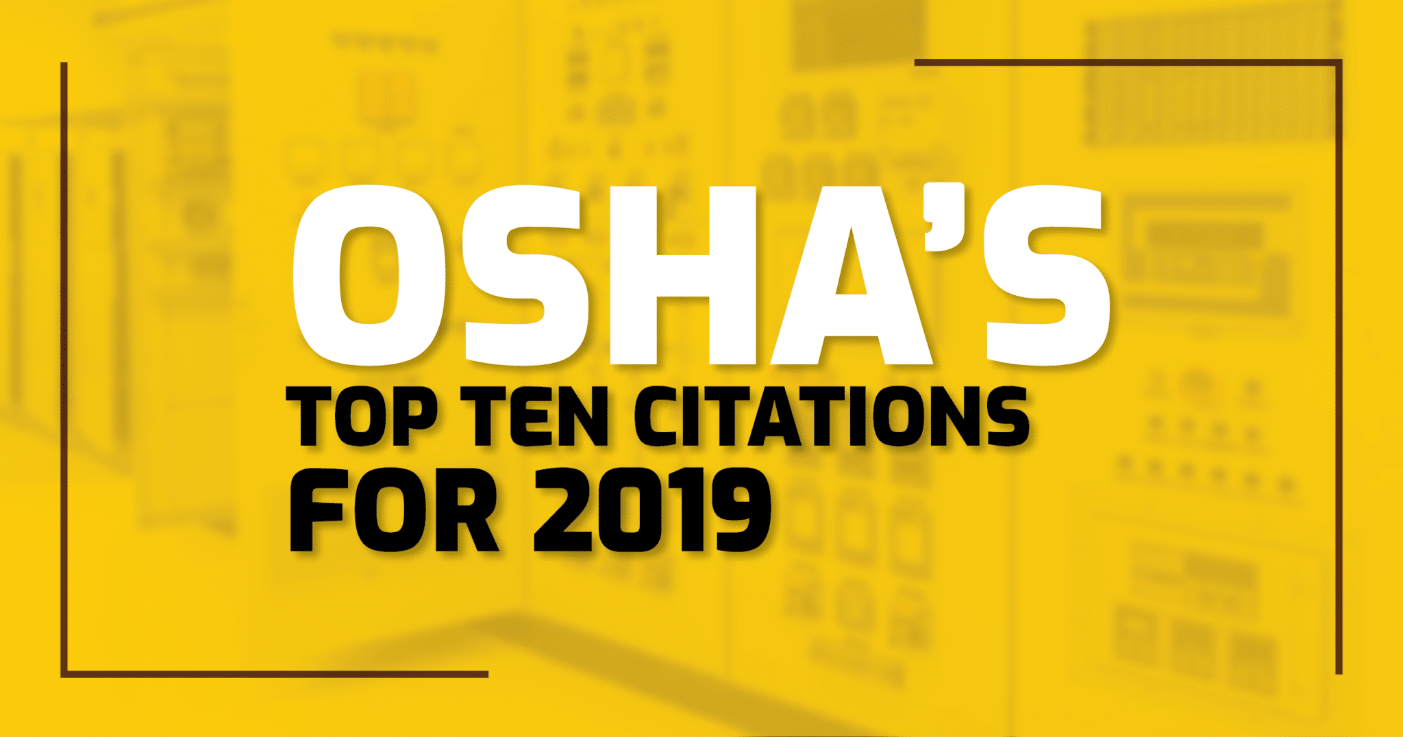 OSHA Top Ten List for 2019