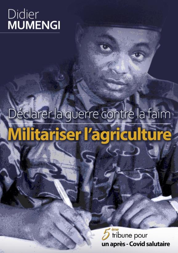 Déclarer la guerre contre la faim - Militariser l'agriculture 1