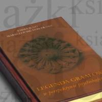 Legenda Graalowa w Perspektywie Psychologicznej - Emma Jung, Marie-Louise von Franz