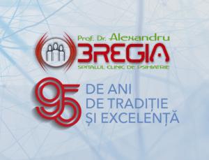 """Asistenta moderna in psihiatrie si neurostiinte""/ Spitalul ""Prof. Dr. Al. Obregia""-  95 ani de traditie si excelenta"